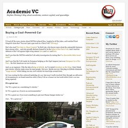 Buying a Coal-Powered Car — Academic VC