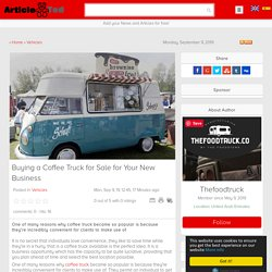 Buying a Coffee Truck for Sale for Your New Business Article