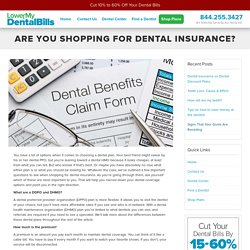 What To Look For When Buying Dental Insurance Online!