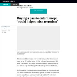 Buying a pass to enter Europe 'would help combat terrorism'