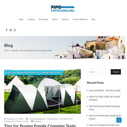 Tips for Buying Family Camping Tent