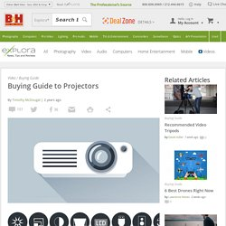 Buying Guide to Projectors