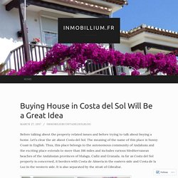 Buying House in Costa del Sol Will Be a Great Idea