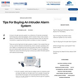 Tips For Buying An Intruder Alarm System