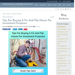 Tips For Buying A Fix And Flip Real Estate
