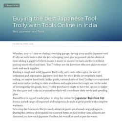 Buying the best Japanese Tool Trolly with Tools Online in India - tools