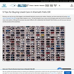5 Tips for Buying Used Cars in Klamath Falls OR