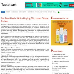Get Best Deals while Buying Micromax Tablet Online
