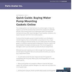 Quick Guide: Buying Water Pump Mounting Gaskets Online