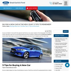 Buying a New Car In The New Year? 5 Tips to Remember