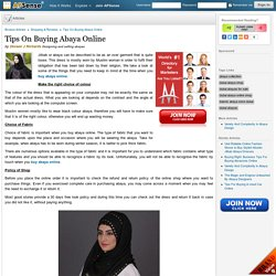 Tips On Buying Abaya Online by Doreen J Richards