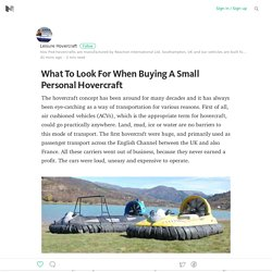 What To Look For When Buying A Small Personal Hovercraft
