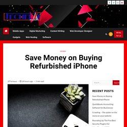 Save Money on Buying Refurbished iPhone
