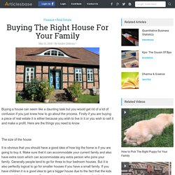 Buying The Right House For Your Family