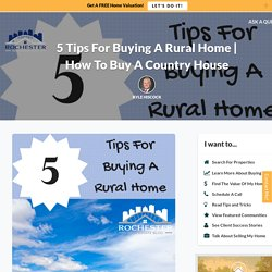 How To Buy A Home In The Country
