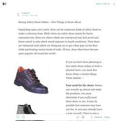 Buying Safety Shoes Online — Few Things to Know About