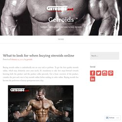 What to look for when buying steroids online
