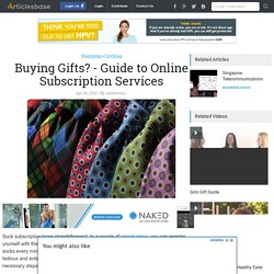 Buying Gifts? - Guide to Online Subscription Services