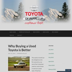 Why Buying a Used Toyota is Better