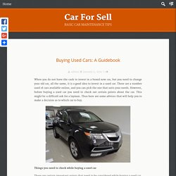 Buying Used Cars: A Guidebook Car For Sell