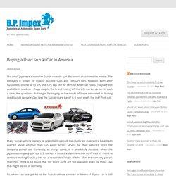 Buying a Used Suzuki Car in America -