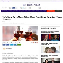 U.S. Now Buys More Wine Than Any Other Country (Even France)
