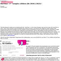 Bad buzz : 14 exemples célèbres (2018, 2019, 2020 et 2021) !