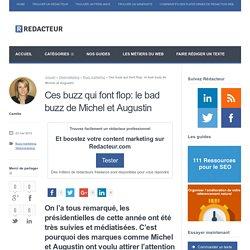Ces buzz qui font flop: le bad buzz de Michel et Augustin > Blog redacteur.com
