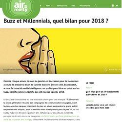 Buzz et Millennials, quel bilan pour 2018