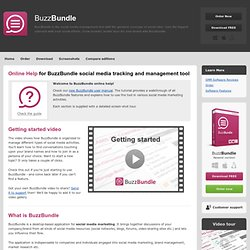 BuzzBundle social media tracking and management tool: online help