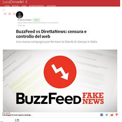 BuzzFeed vs DirettaNews: censura e controllo del web