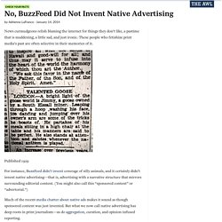 No, BuzzFeed Did Not Invent Native Advertising