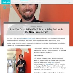 BuzzFeed's Social Media Editor on Why Twitter is the New Press Scrum