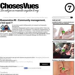 Buzzomètre #9 : Community management, c'est quoi ? - mry - chose