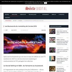 Les Buzzwords du marketing de l'année 2016