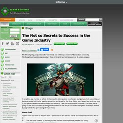 Josh Bycer's Blog - The Not so Secrets to Success in the GameIndustry