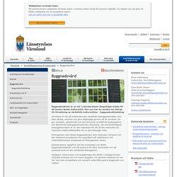 Byggnadsvård - Länsstyrelsen Värmland