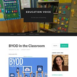 BYOD in the Classroom - Education Voice