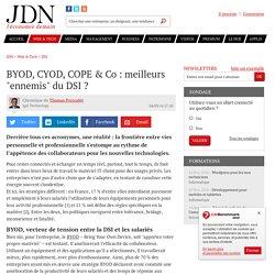 """BYOD, CYOD, COPE & Co: meilleurs """"ennemis"""" du DSI"""