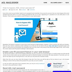 How to bypass AOL email password?