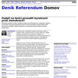Ivan Štampach: Podaří se levici prosadit byrokracii proti demokracii?