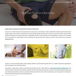 Should I Refer a Chiropractor for Back Pain Treatment in Byron Bay?