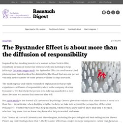 The Bystander Effect is about more than the diffusion of responsibility