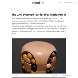 The DAO Bytecode Tour for the Skeptic (Part 1) — Slock.it Blog