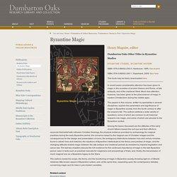 Byzantine Magic — Dumbarton Oaks