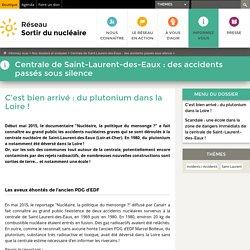 C'est bien arrivé: du plutonium dans la Loire!