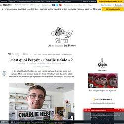 C'est quoi l'esprit «Charlie Hebdo» ?