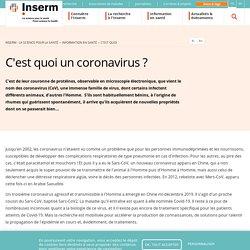 Inserm : C'est quoi un coronavirus ?