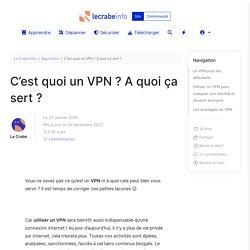 C'est quoi un VPN ? A quoi ça sert ?