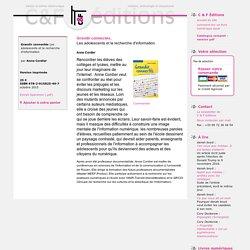 Anne Cordier- Grandir connectés, Les adolescents et la recherche d'information- C & F Éditions, oct 2015